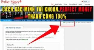 Cach-xac-minh-tai-khoan-perfect-money-thanh-cong-100