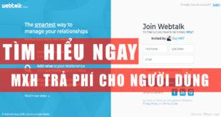 MXH-tra-tien-cho-nguoi-dung-webtalk
