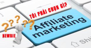 nen-chon-nhung-hinh-thuc-affiliate-marketing-nao-cho-nguoi-moi-hoc