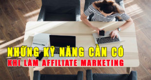 nhung-ky-nang-can-co-khi-lam-affiliate-marketing