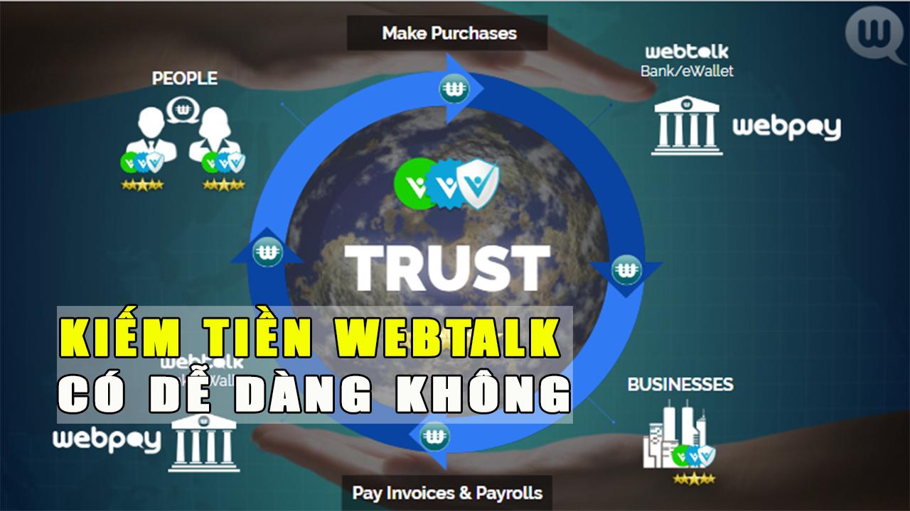 Kiem-tien-webtalk-co-de-dang-khong