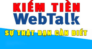 Kiem-tien-webtalk-su-that-ban-can-biet