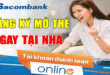 huong-dan-dang-ky-the-ngan-hang-online-tu-sacombank-ngay-tai-nha