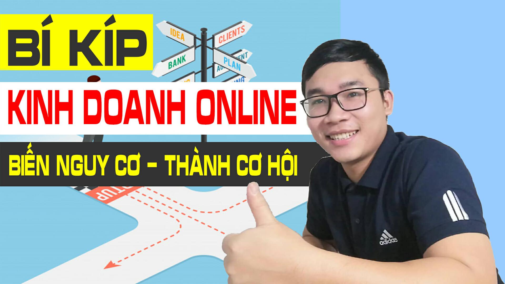 bi-kip-kinh-doanh-online-trong-thoi-ky-kho-khan-bien-nguy-co-thanh-co-hoi