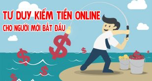 Tư duy kiếm tiền online cho người mới bắt đầu